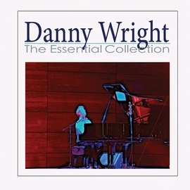 Danny Wright альбом Danny Wright: The Essential Collection