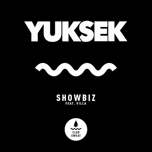 Yuksek альбом Showbiz (feat. Villa)