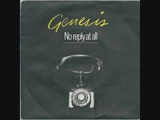 Genesis - No Reply At All (1981)