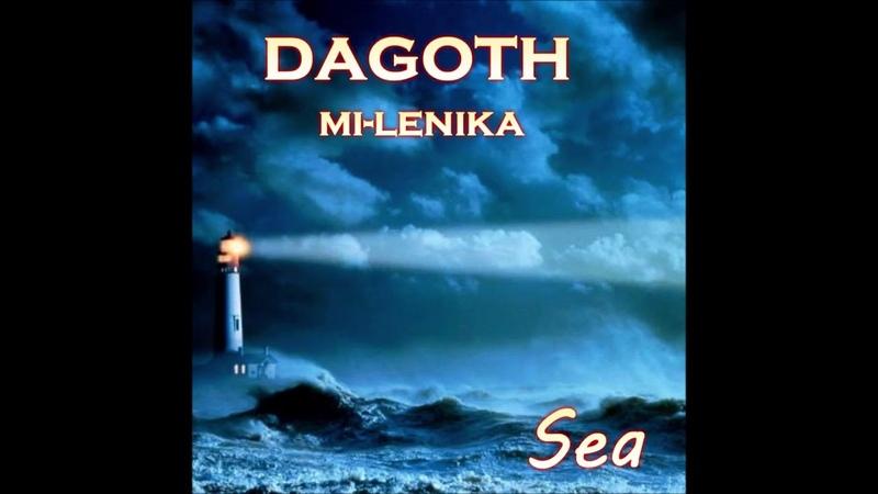 Dagoth ft. Mi-Lenika - Sea