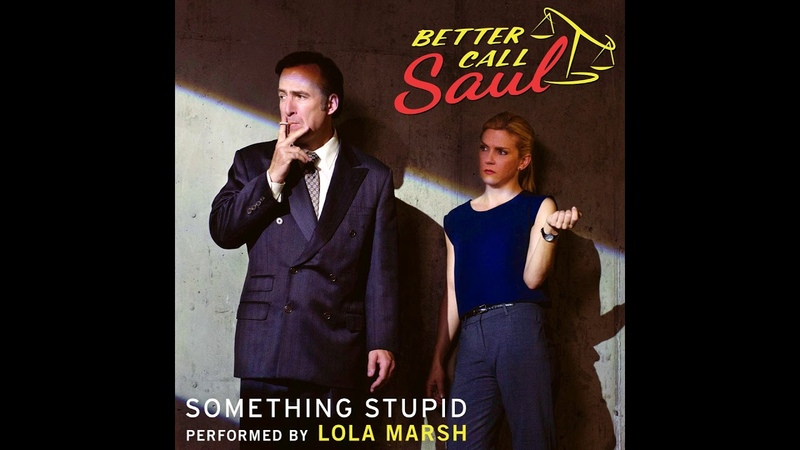 Lola Marsh - Something Stupid (From Better Call Saul)   Better Call Saul OST