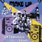 Make Up альбом Untouchable Sound