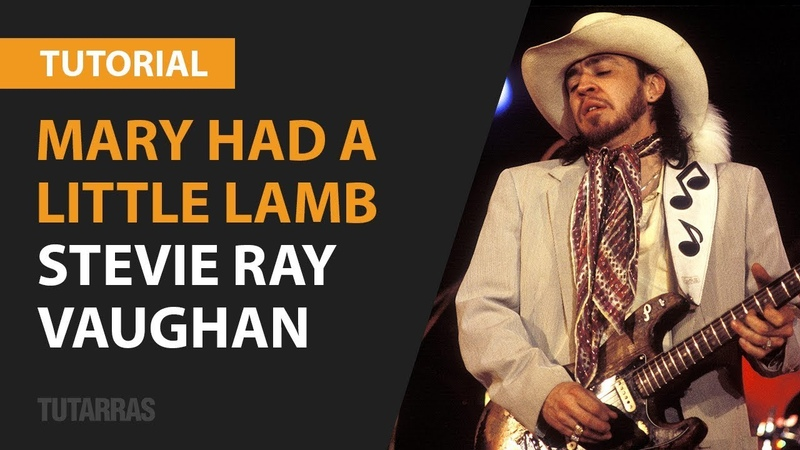 Mary had a little lamb by Stevie Ray Vaughan COMPLETE LESSON TUTORIAL