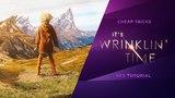Cheap Tricks   Its Wrinklin Time (VFX Tutorial)
