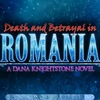 Death and Betrayal in Romania: Dana Knightston 5