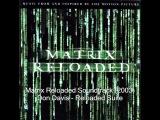 The Matrix Reloaded (OST) - Don Davis - Reloaded Suite