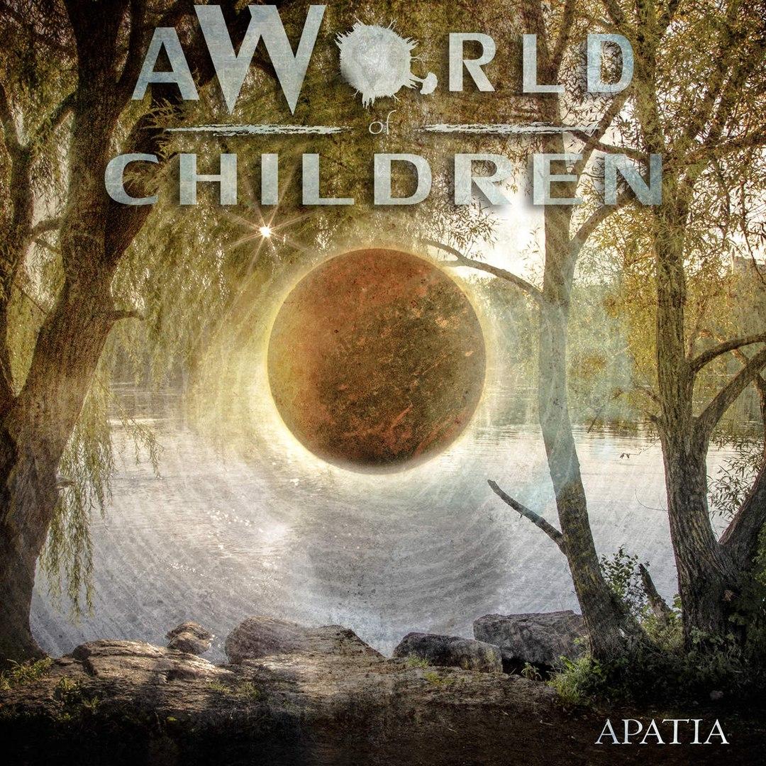 A World Of Children - Apatia (2016)