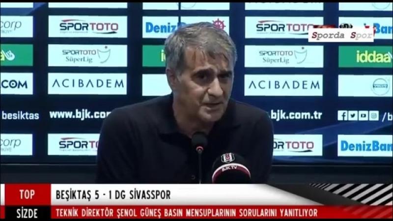 Beşiktaş Sivasspor 5 1 Maç Sonu Şenol Güneş Basın Toplantısı