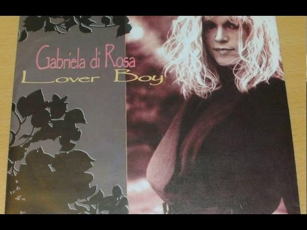 Gabriela Di Rosa - Lover Boy (Radio Version) 1990