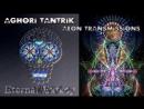 AGh0Ri TanTriK - Aeon Transmissions
