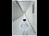 «Сигнал» / The Signal — Русский трейлер HD в группе Tvzavr