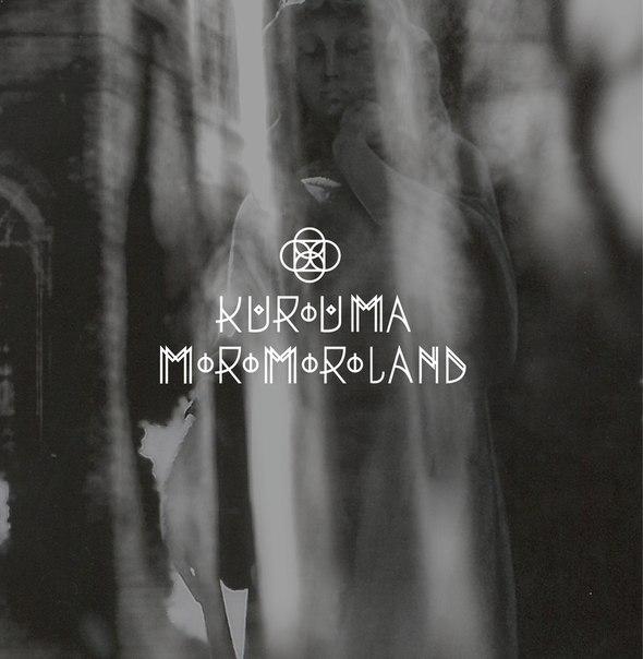KUROUMA / MORO MORO LAND - Split (2013)