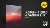 Xorgen &amp Qpad &amp Sander Lite - Bro Live History Records