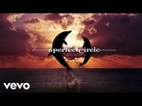 A Perfect Circle - So Long, And Thanks For All The Fish Audio