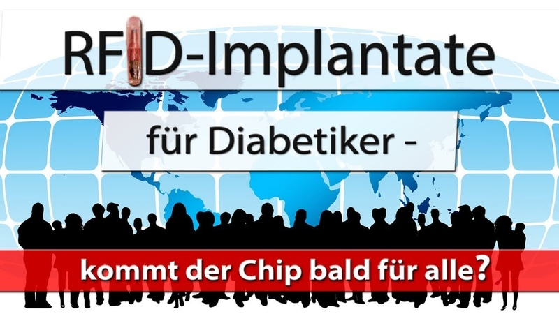RFID-Implantate für Diabetiker – kommt der Chip bald für alle? | 03.06.2018 | www.kla.tv/12537