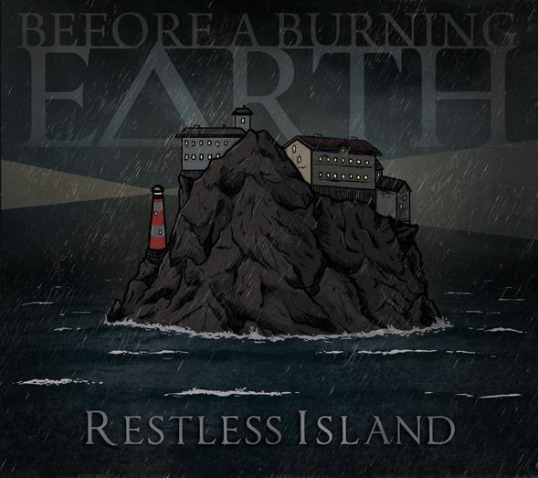 Before a Burning Earth - Restless Island (2012)