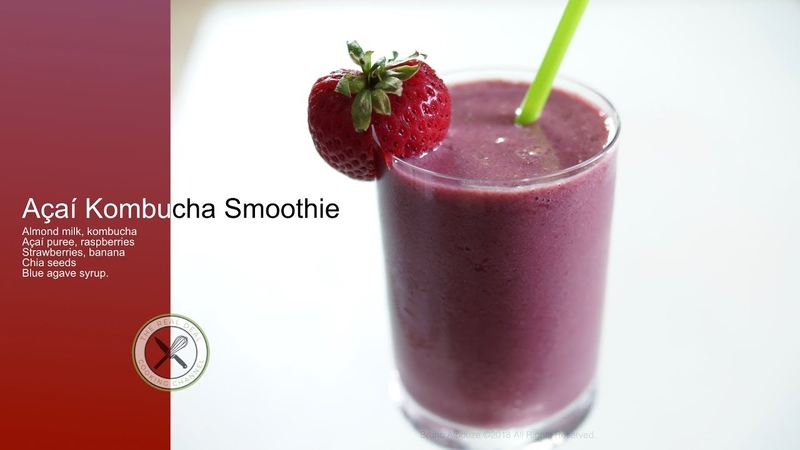 Açaí Berry Kombucha Smoothie – Bruno Albouze – The Real Deal