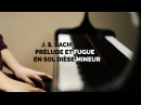 J. S. Bach - Prelude et fugue en sol dièse mineur (G sharp minor)