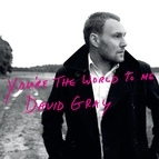 David Gray альбом You're the World to Me