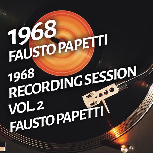 Fausto Papetti альбом Fausto Papetti - 1968 Recording Session, Vol. 2