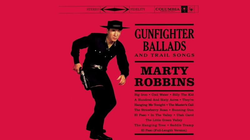 Marty Robbins – Gunfighter Ballads And Trail Songs [Full Album]