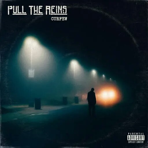 Pull the Reins - Curfew