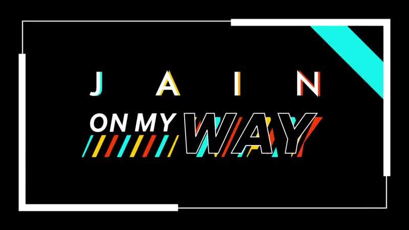 Jain - On My Way (Lyrics Video)