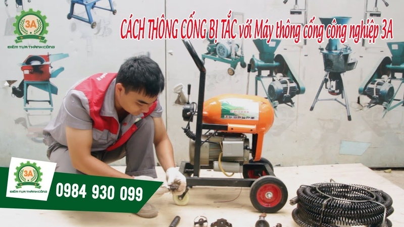 CÁCH THÔNG CỐNG BỊ TẮC    Máy thông cống công nghiệp 3A [khomay vn]