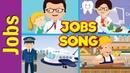 Jobs Song for Kids What Do You Do Occupations Kindergarten Preschool ESL Fun Kids English