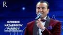 Ozodbek Nazarbekov Pariro'y Озодбек Назарбеков Парируй concert version 2014