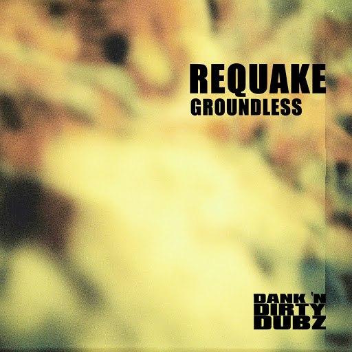 Requake альбом Groundless