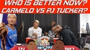 Who's Better At This Point Carmelo Anthony or PJ Tucker | Hoops N Brews