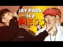 JAY PARK is a MESS