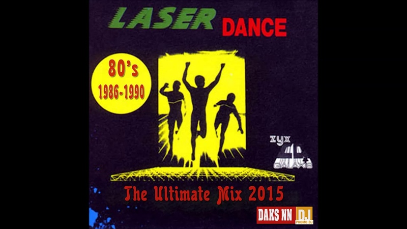 DJ Daks NN Bros - Laserdance 80s (The Ultimate Mix) 2015