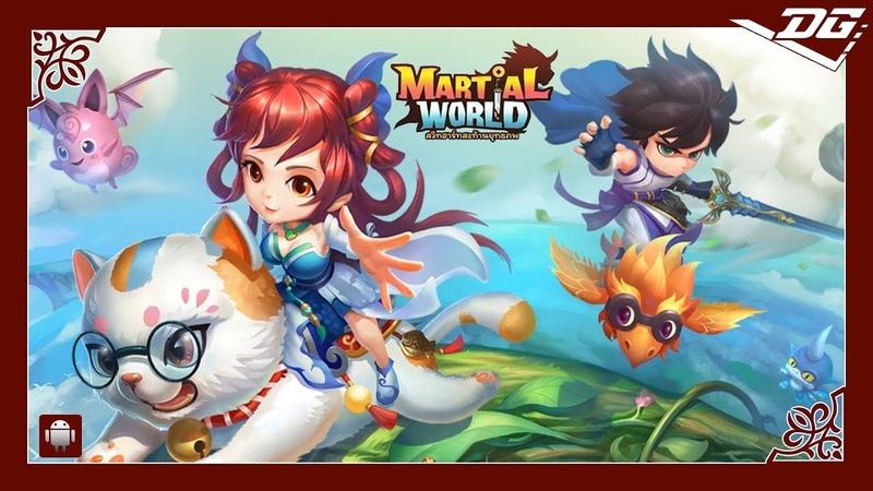 Martial World สวีทฮาร์ทสะท้านยุทธภพ (TH) (Android) Gaming Video