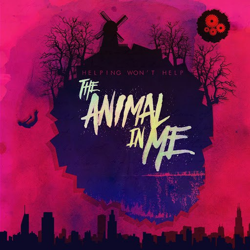 The Animal In Me альбом Helping Won't Help