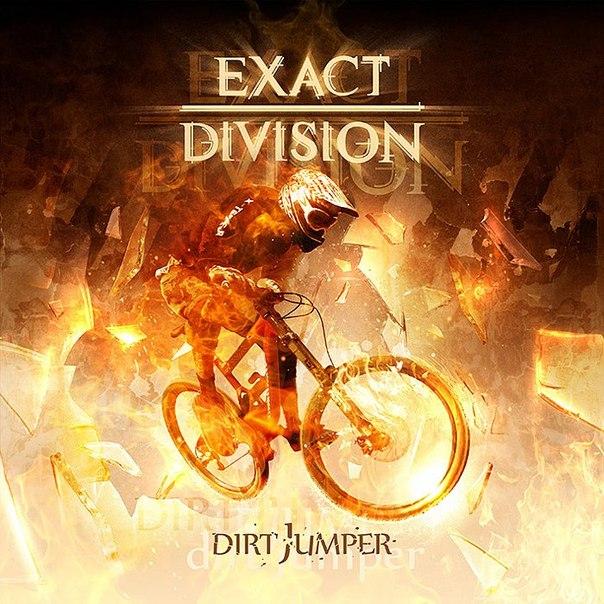 Новый EP группы EXACT DIVISION - Dirt Jumper (2013)