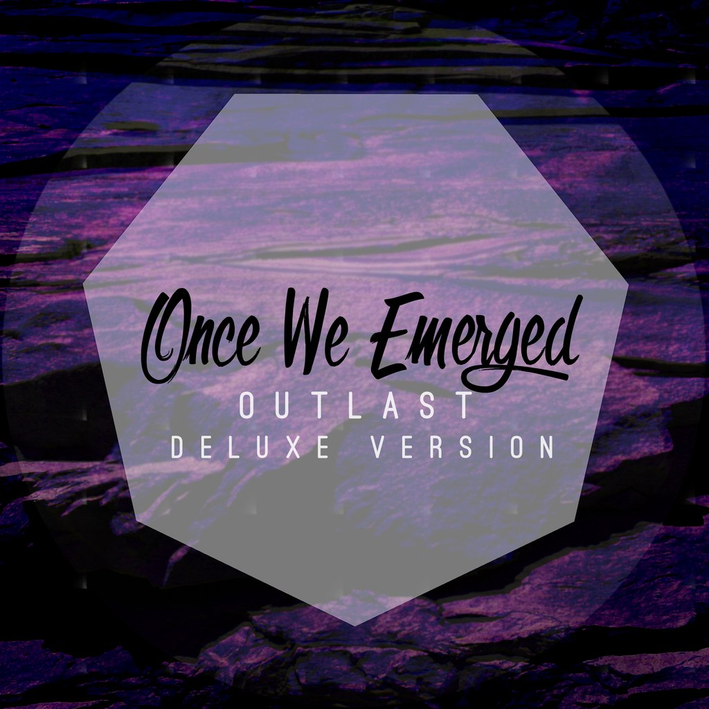 Once We Emerged - Outlast [EP] (2015)