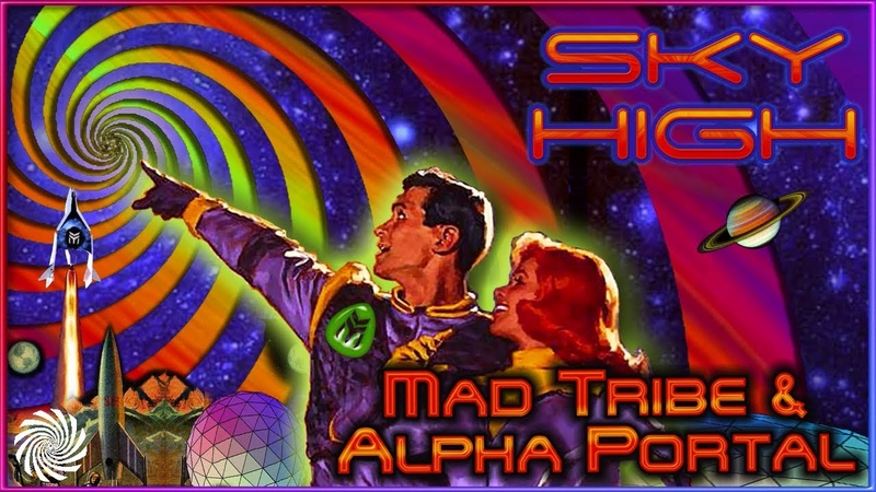 Mad Tribe Alpha Portal - Sky High