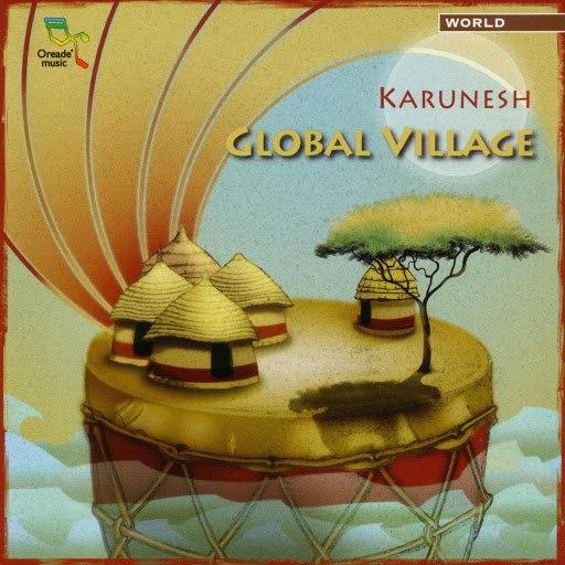 Karunesh альбом Global Village