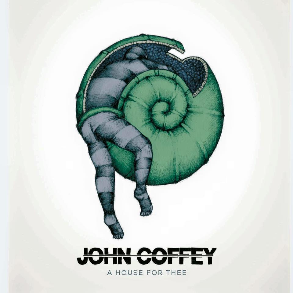 John Coffey - A House For Thee (EP) (2016)