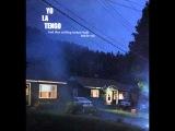 Yo La Tengo - The Crying Of Lot G