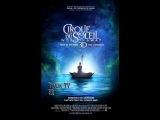 Cirque du Soleil: Сказочный мир 2012 русский трейлер HD