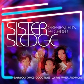Sister Sledge альбом Greatest Hits Reloaded