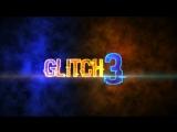 Glitch 3   Frag movie   Контра Сити