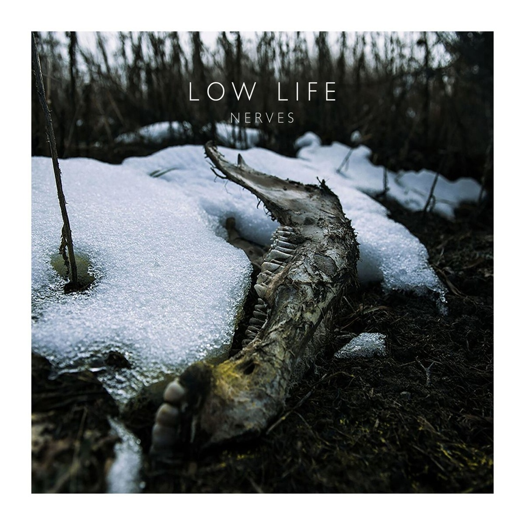 Low Life - Nerves [EP] (2018)