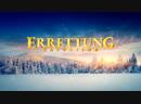 Christlicher Film Errettung Christus der letzten Tage offenbart wahren Sinn der Errettung