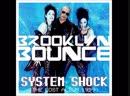 Brooklyn Bounce - System Shock(1999) Album (480p)