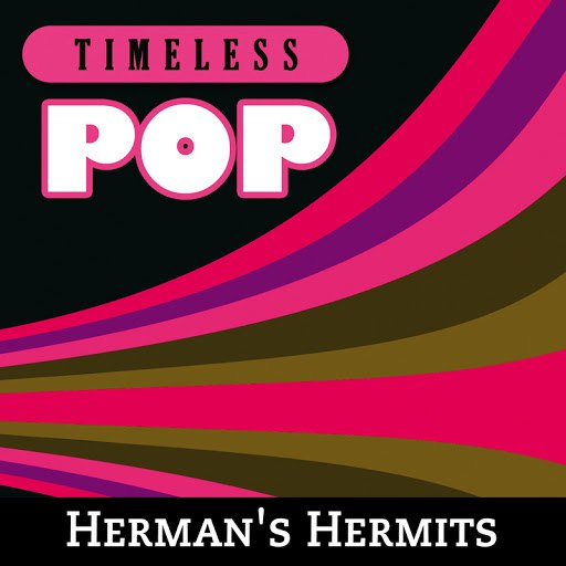 Herman's Hermits альбом Timeless Pop: Herman's Hermits