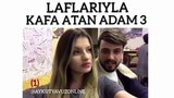 LAFLARIYLA KAFA ATAN ADAM